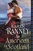 An American in Scotland, Karen Ranney