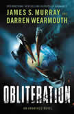 Obliteration An Awakened Novel, James S. Murray