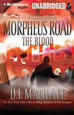 The Blood, D. J. MacHale
