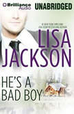 He's a Bad Boy A Selection from Secrets and Lies, Lisa Jackson