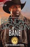 Bane, Brenda Jackson