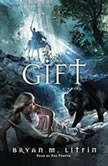 The Gift, Bryan M. Litfin