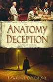 The Anatomy of Deception, Lawrence Goldstone