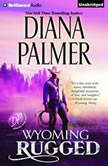Wyoming Rugged, Diana Palmer