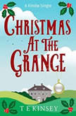 Christmas at The Grange A Lady Hardcastle Mystery, T E Kinsey