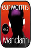 Rapid Mandarin, Vol. 2, Earworms Learning