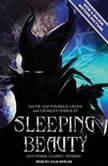 Sleeping Beauty and Other Classic Stories, Jacob Grimm