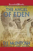 The Angel of Eden, D.J. McIntosh
