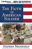 The Faith of the American Soldier, Stephen Mansfield
