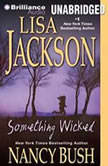 Something Wicked, Lisa Jackson