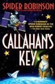 Callahan's Key, Spider Robinson