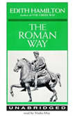 The Roman Way, Edith Hamilton