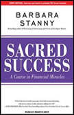 Sacred Success A Course in Financial Miracles, Barbara Stanny