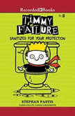 Timmy Failure: Sanitized for Your Protection, Stephan Pastis
