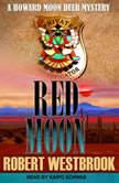 Red Moon, Robert Westbrook