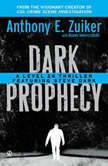 Dark Prophecy, Anthony E. Zuiker