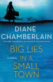 Big Lies in a Small Town, Diane Chamberlain