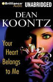 Your Heart Belongs to Me, Dean Koontz