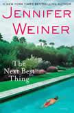 The Next Best Thing, Jennifer Weiner