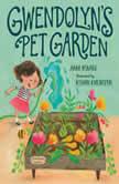 Gwendolyn's Pet Garden, Anne Renaud