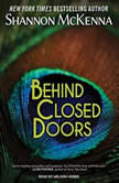 Behind Closed Doors, Shannon McKenna