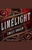 Limelight, Emily Organ