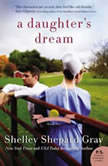 A Daughter's Dream The Charmed Amish Life, Book Two, Shelley Shepard Gray