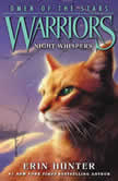 Warriors: Omen of the Stars #3: Night Whispers, Erin Hunter