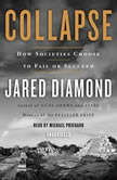 Collapse How Societies Choose to Fail or Succeed, Jared Diamond