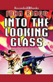 Into the Looking Glass, John Ringo