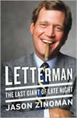 Letterman The Last Giant of Late Night, Jason Zinoman