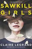 Sawkill Girls, Claire Legrand