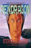 Pendragon, Stephen R. Lawhead