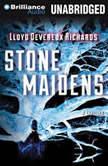 Stone Maidens, Lloyd Devereux Richards