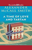 A Time of Love and Tartan, Alexander McCall Smith