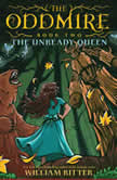 The Unready Queen, William Ritter