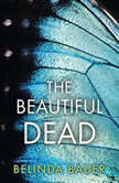 Beautiful Dead, The, Belinda Bauer