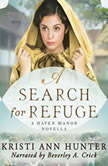 Search for Refuge, A, Kristi Ann Hunter