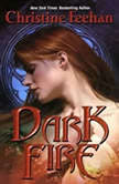 Dark Fire, Christine Feehan