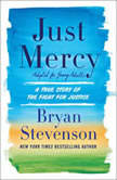 Just Mercy (Adapted for Young Adults) A True Story of the Fight for Justice, Bryan A. Stevenson