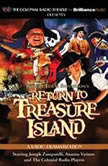 Return to Treasure Island A Radio Dramatization, Gareth Tilley