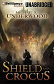Shield and Crocus, Michael R. Underwood