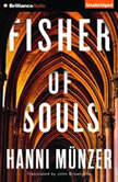 Fisher of Souls, Hanni Munzer