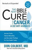 The New Bible Cure for Cancer, Don Colbert