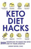 Keto Diet Hacks 200 Shortcuts to Make the Keto Diet Fit Your Lifestyle, Lindsay Boyers