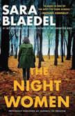 The Night Women (previously published as Farewell to Freedom), Sara Blaedel