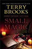 Small Magic Short Fiction, 1977-2020, Terry Brooks