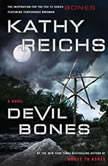 Devil Bones, Kathy Reichs