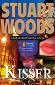 Kisser A Stone Barrington Novel, Stuart Woods
