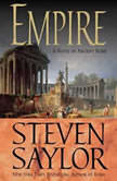 Empire The Novel of Imperial Rome, Steven Saylor
